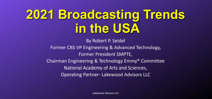Broadcasting Trends in the USA – 2021